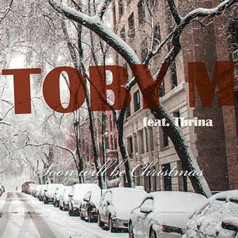 "Das Cover der TOBY M Single ""Soon will be Christmas"""